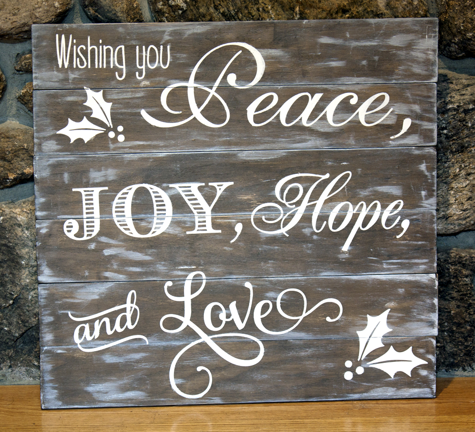 Peace, Joy, Hope and Love Sign